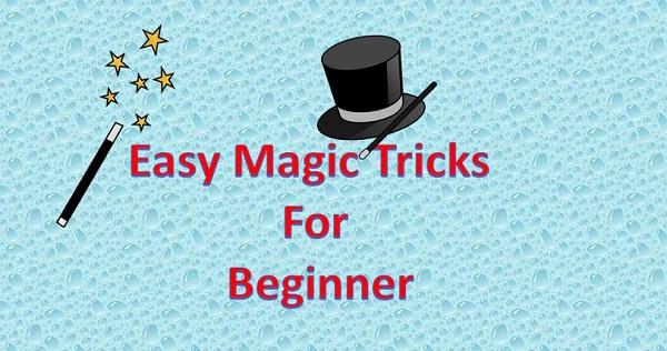 easy magic tricks for beginner