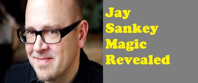 Jay sankey magic tricks revealed