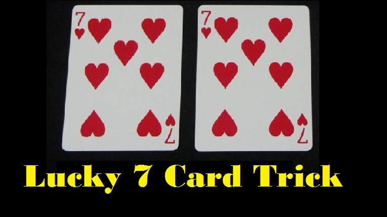Lucky 7 card trick revealed