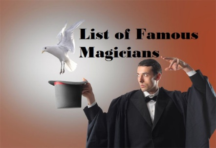 famous magicians in history