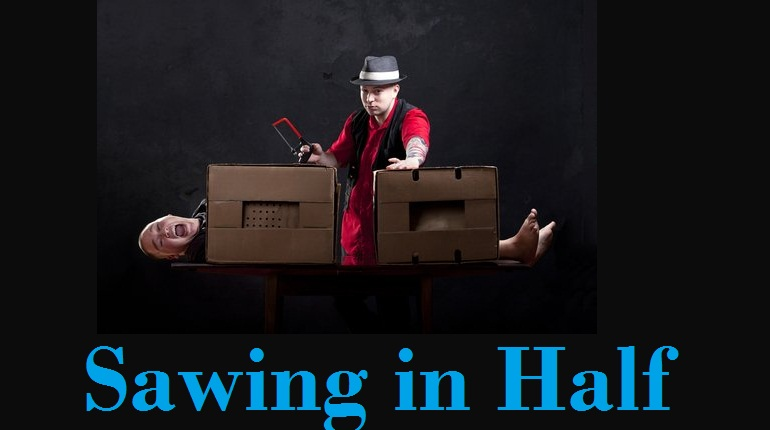 sawing in half illusion