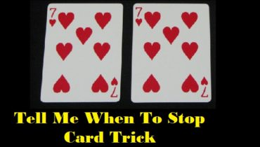 tell me when to stop card trick revealed