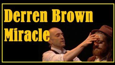 Derren brown miracle