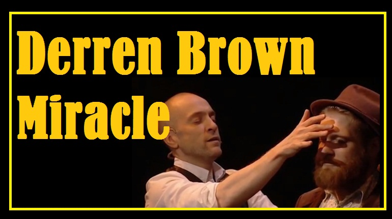 Derren brown miracle
