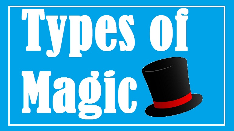 Types of magic written in white text with blue background