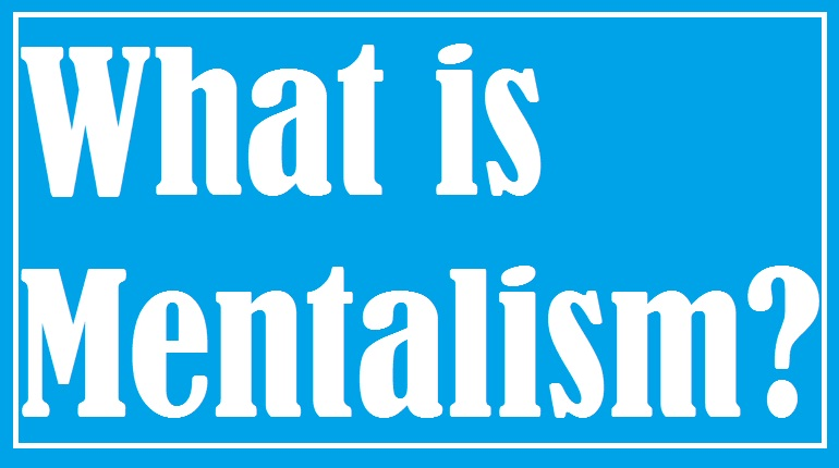 what is mentalism? how does it differ from magic?